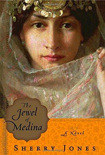 The Jewel of Medina -- INSCRIBED by Author: Jones, Sherry