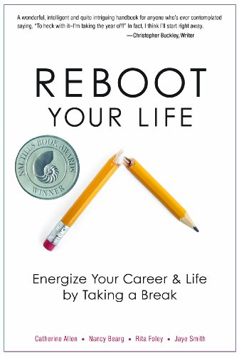 9780825305641: Reboot Your Life: Energize Your Career and Life by Taking a Break