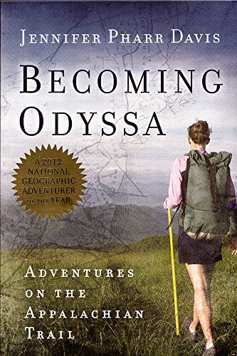 9780825305689: Becoming Odyssa: Adventures on the Appalachian Trail