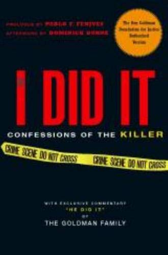 If I Did It: The Goldman Family, Dominick Dunne (Afterword), Pablo F. Fenjves (Foreword)