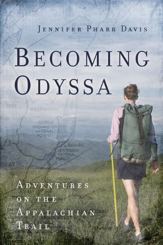 9780825306495: Becoming Odyssa: Adventures on the Appalachian Trail