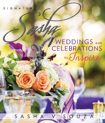 9780825307478: Signature Sasha: Weddings and Celebrations to Inspire