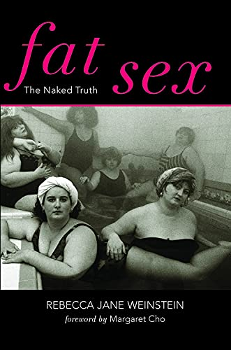 9780825307751: Fat Sex: The Naked Truth (Fat Books)