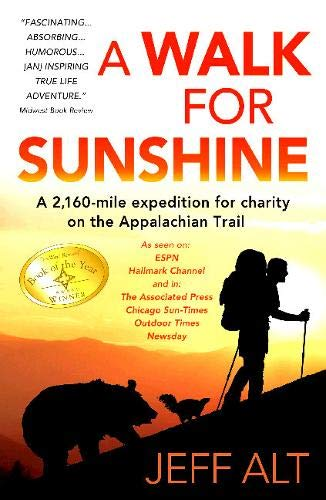 9780825307768: A Walk for Sunshine: A 2,160 Mile Expedition for Charity on the Appalachian Trail