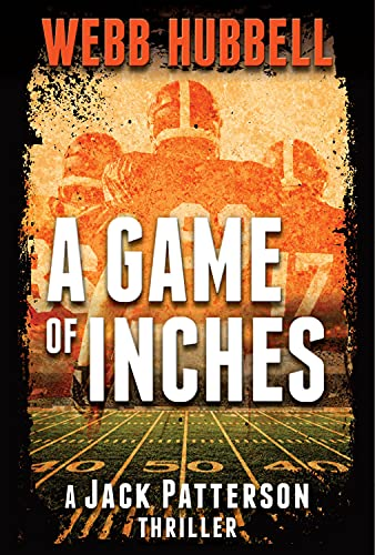 9780825307942: A Game of Inches: A Jack Patterson Thriller