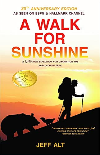 9780825308499: A Walk for Sunshine: A 2,160 Mile Expedition for Charity on the Appalachian Trail