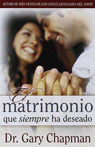 9780825405044: El matrimonio que siempre ha deseado-bolsillo (Spanish Edition)