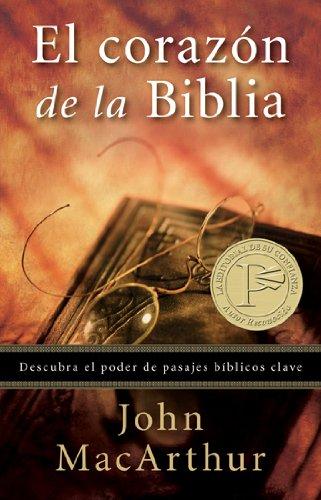 9780825405105: El Corazon de la Biblia = The Heart of the Bible