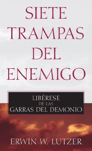 9780825405228: Siete trampas del enemigo: Liberese de las garras del demonio (Spanish Edition)