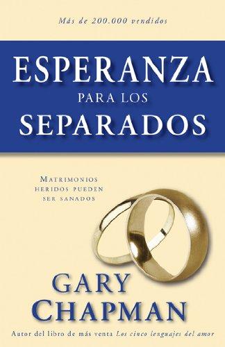 9780825405242: Esperanza para los separados (Spanish Edition)