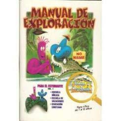 9780825409370: Manual de exploracion para el estudiante #3: Bible School Materials-Student #3 (Sabio y Prudente) (Spanish Edition)