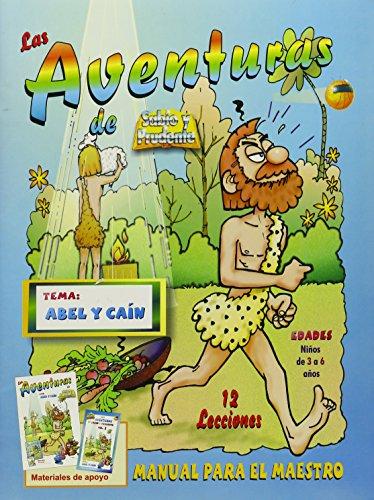 Abel y Cain: Libro del maestro: Cain: Sabio Y Prudente