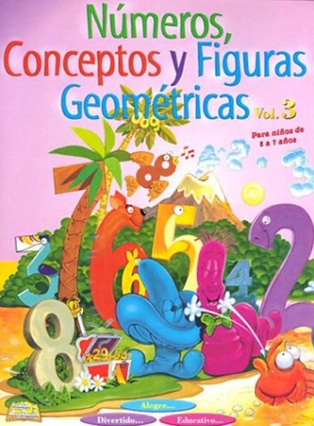 9780825409998: Numeros, Conceptos Y Figuras Geometricas/Numbers, Concepts and Figures: 3
