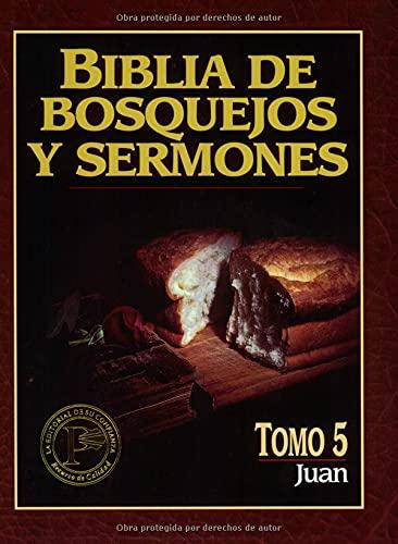 9780825410109: Biblia de bosquejos y sermones: Juan (Biblia de Bosquejos y Sermones N.T.) (Spanish Edition)