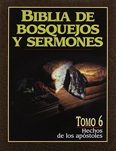 9780825410116: Biblia de Bosquejos y Sermones: Hechos = Acts (Biblia de Bosquejos y Sermones Biblia de Bosquejos y Sermone)