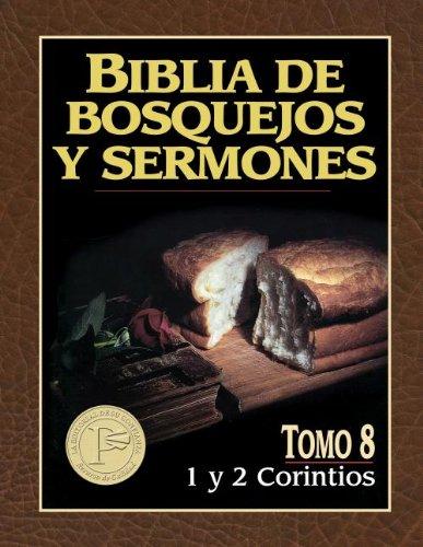 9780825410130: Biblia de Bosquejos y Sermones-RV 1960-1 y 2 Corintios (Biblia De Bosquejos Y Sermones N.t.)