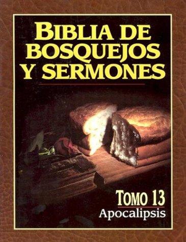 9780825410185: Biblia de bosquejos y sermones: Apocalípsis (Spanish Edition)