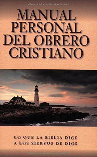 Manual Personal del Obrero Cristiano: What the