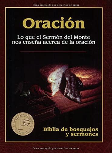 9780825410239: Oración (Biblia de Bosquejos y Sermones) (Spanish Edition) (Biblia de Bosquejos y Sermones N.T.)