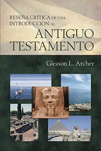 9780825410338: Reseña crítica de una introducción al Antiguo Testamento (Spanish Edition)