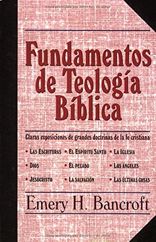 9780825410505: Fundamentos de teología bíblica (Spanish Edition)
