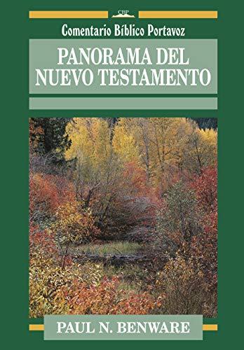 9780825410611: Panorama del Nuevo Testamento (Comentario Bíblico Portavoz) (Spanish Edition)