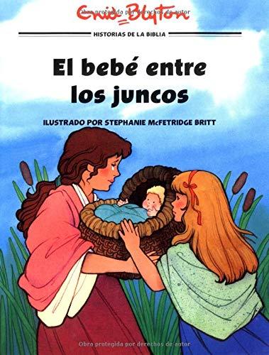 9780825410635: El bebé entre los juncos (Hist/BÌblicas Ilustr) (Spanish Edition) (Historias biblicas ilustradas)