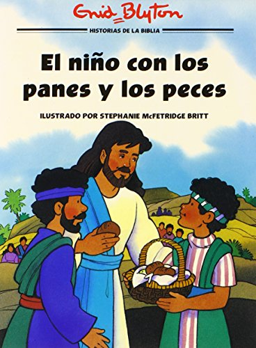 9780825410659: El Nino Con Los Panes y Los Peces = The Boy with the Loaves and the Fishes (Historias B�blicas Ilustradas)