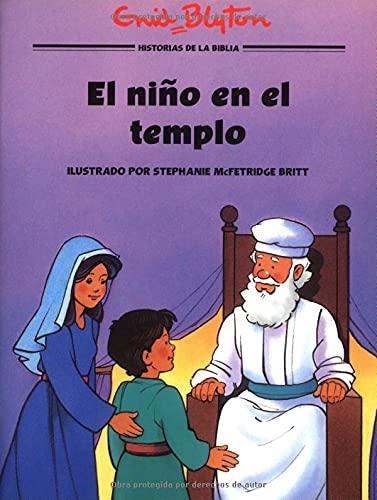 9780825410666: El niño en el templo (Hist/BÌblicas Ilustr) (Spanish Edition) (Historias biblicas ilustradas)