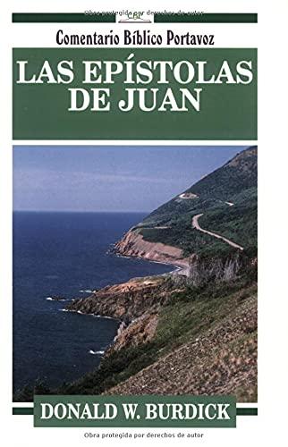 9780825410888: Las Epistolas de Juan (Comentario Biblico Portavoz) (Spanish Edition)