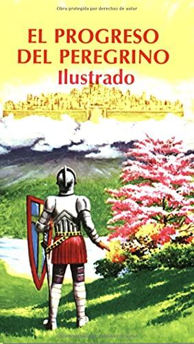 9780825410963: El Progreso Del Peregrino Illustrado/Pilgrim's Progress Illustrated