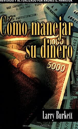 9780825410970: Como Manejar Su Dinero = How to Manage Your Money