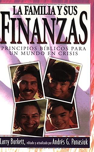 9780825410987: La Familia y Sus Finanzas = Your Finances in Changing Times