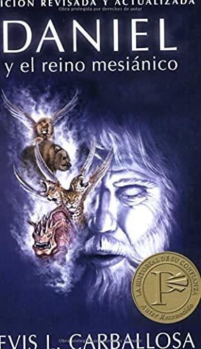 9780825411014: Daniel y el reino mesianico (Daniel And the Messianic Kingdom) (Spanish Edition)