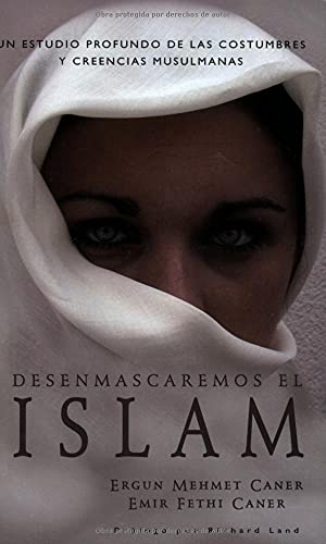 9780825411090: Desenmascaremos el Islam/ We will Demask Islam