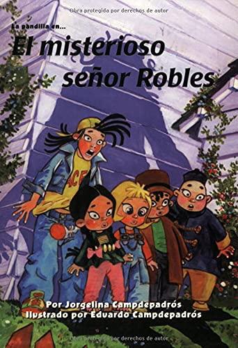 9780825411380: El Misterioso Senor Robles (Serie