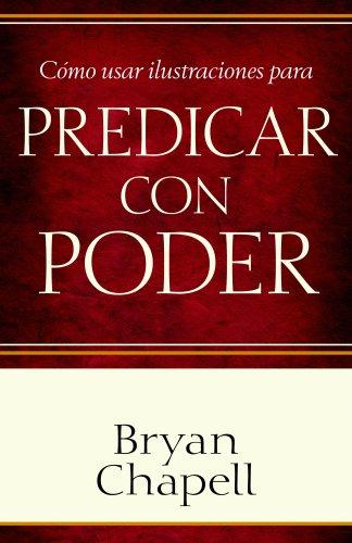 9780825411595: Como usar ilustraciones para predicar con poder (Spanish Edition)