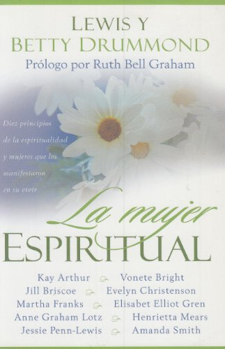 La Mujer espiritual (The Spiritual Woman) (Spanish Edition): Drummond, Betty