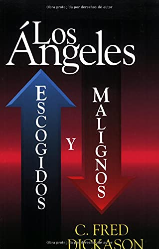 9780825411649: Los Angeles/ the Angels: Escogidos Y Malignos/ Elect And Evil