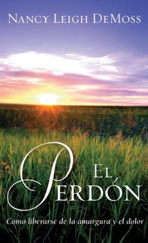 9780825411908: Perdon, El: Forgiveness (Spanish Edition)