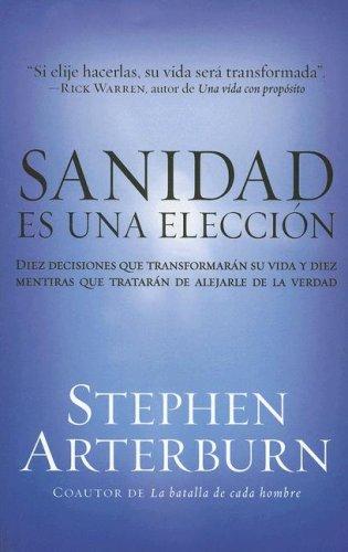 9780825411922: Sanidad es una eleccion: Healing Is a Choice (Spanish Edition)