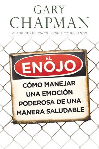 9780825411939: El enojo: Anger (Spanish Edition)
