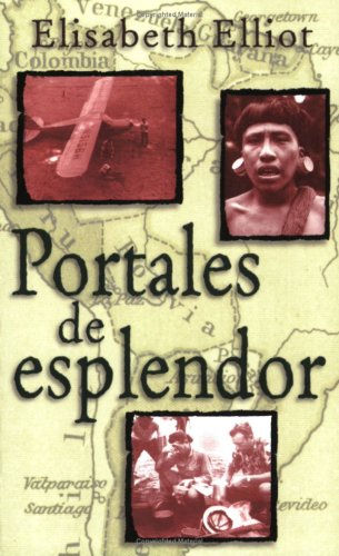 9780825412004: Portales de esplendor (Spanish Edition)