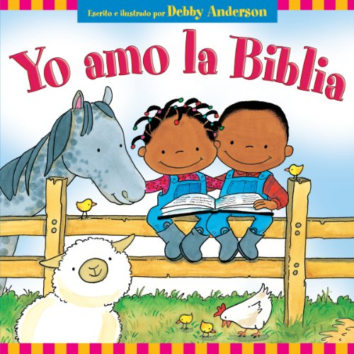 9780825412189: Yo Amo la Biblia = I Love My Bible!