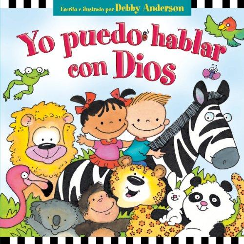 9780825412196: Yo Puedo Hablar Con Dios = I Can Talk with God