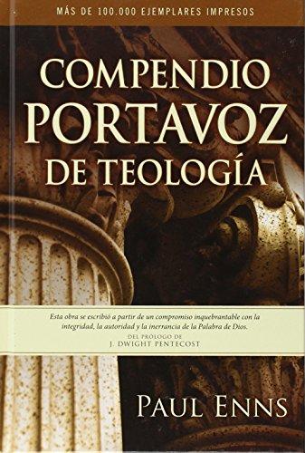 9780825412233: Compendio Portavoz de teología (Spanish Edition)
