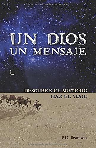 9780825412288: Un Dios un mensaje (Spanish Edition)