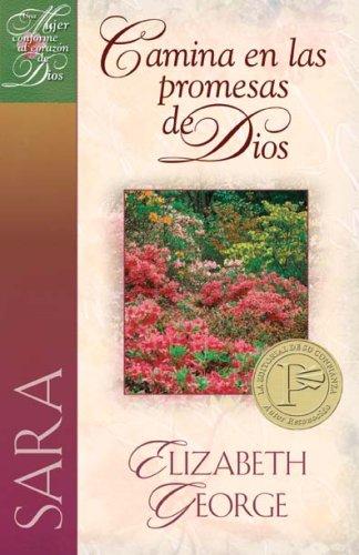 9780825412585: Sara, Camina en las Promesas de Dios (Una Mujer Conforme Al Coraz�n De Dios)