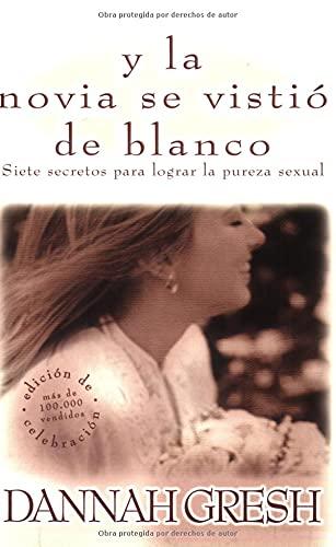 9780825412905: Y la novia se vistio de blanco: And The Bride Wore White (Spanish Edition)
