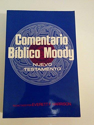 9780825413063: El Comentario Biblico Moody: Nuevo Testamento